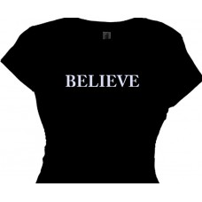 Believe Courage T-Shirt For Women and Girls